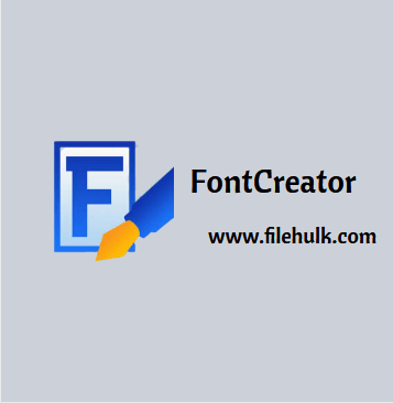 FontCreator Software For PC Free Download