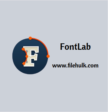 FontLab Software Free Download