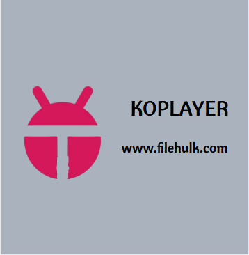 KOPLAYER FREE ANDROID EMULATOR FOR PC