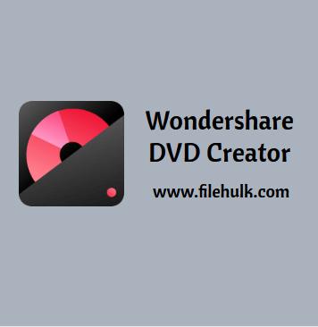 Wondershare DVD Creator For Windows 10