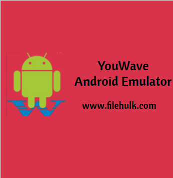 YouWave Android Emulator For PC